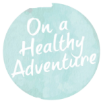 Blog: On a Healthy Adventure